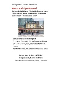 Wozu noch Sparkassen? @ Kerkradezimmer, Kongresshalle | Gießen | Hessen | Deutschland
